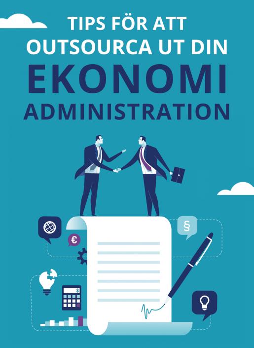Faktorer att väga in när du ska outsourca din ekonomiadministration | Infographical