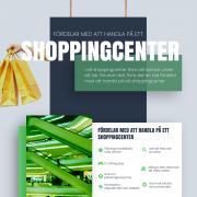 Vilka är fördelarna med att handla i ett shoppingcenter?